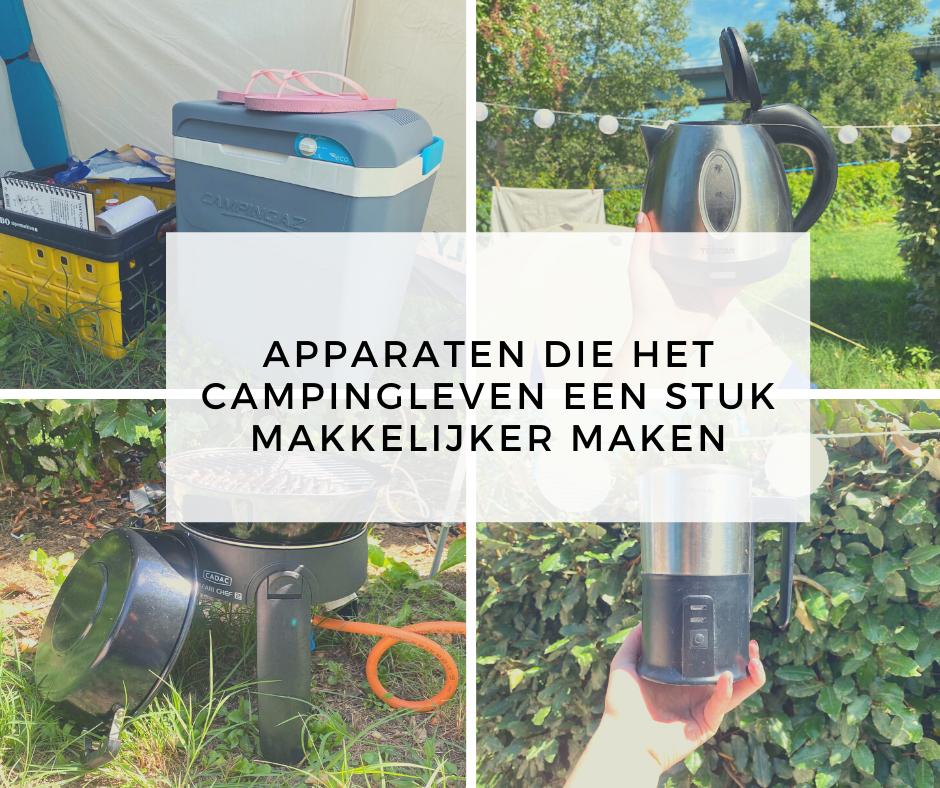 Apparaten die het campingleven een stuk makkelijker maken